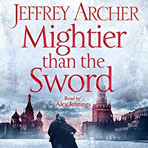 Mightier than the Sword: Clifton Chronicles, Book 5 Audiobook