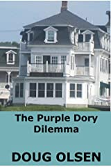 The Purple Dory Dilemma: A Cozy Short New England Mystery (The Nelson Mysteries Book 4) Kindle Edition