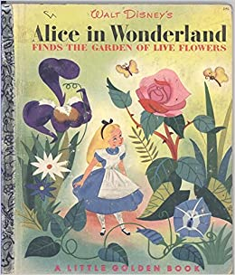 alice in wonderland finds the garden of live flowers jane werner pictures by the walt disney studio amazoncom books - Alice In Wonderland Garden