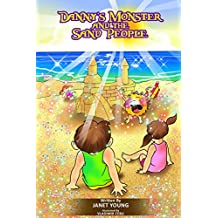 Danny's Monster and the Sand People (Danny Books Book 6)