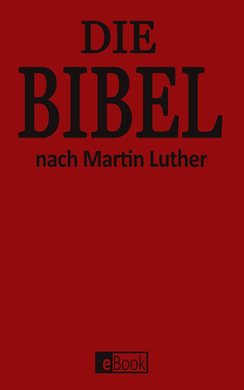 Die Bibel Die Luther Bibel Das Alte Testament Und Das