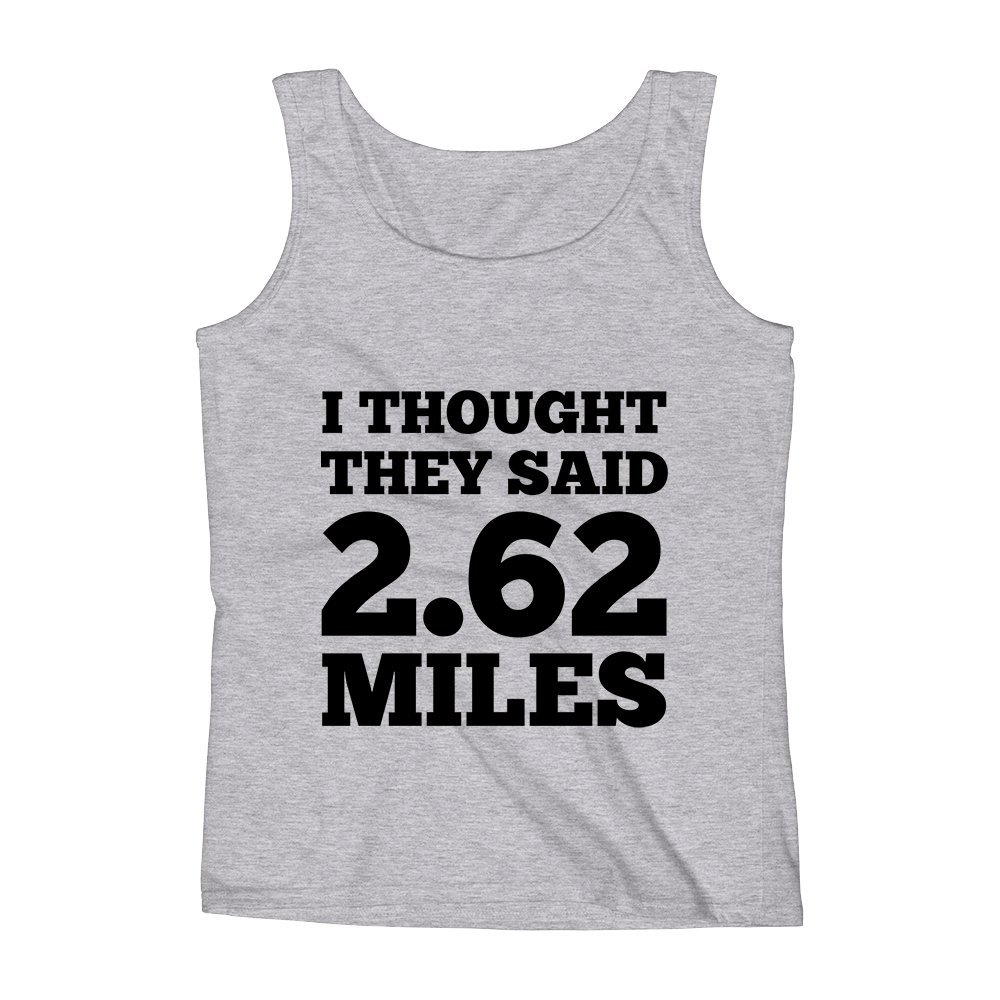 Mad Over Shirts I Thought They Said 2.62 Miles Unisex Premium Tank Top