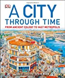 img - for A City Through Time book / textbook / text book