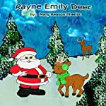 Rayne Emily Deer | Mary Reason Theriot