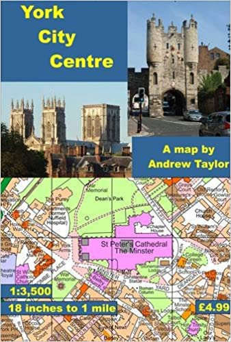 York City Centre Map York City Centre Map: 18 Inches to 1 Mile (City Centre Maps