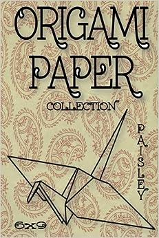 Origami Paper: Origami Designs Paisley 6