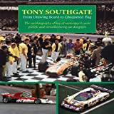 Tony Southgate from Drawing Board to Chequered Flag, Tony Southgate, 1899870822