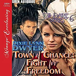 Town of Chance: Fight for Freedom