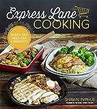 Express Lane Cooking: 80 Quick-Shop Meals Using 5 Ingredients