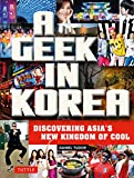 Geek in Korea, Daniel Tudor, 0804843848