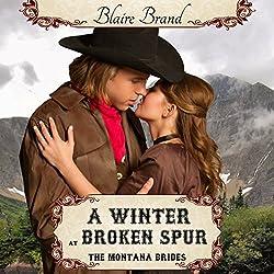 A Winter at Broken Spur