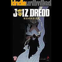 Juiz Dredd - Mandroide vol 1