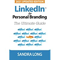 LinkedIn for Personal Branding: The Ultimate Guide