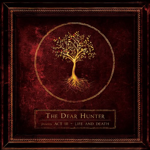 Act III: Life And Death - The Dear Hunter
