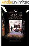 Rescue at Engine 32