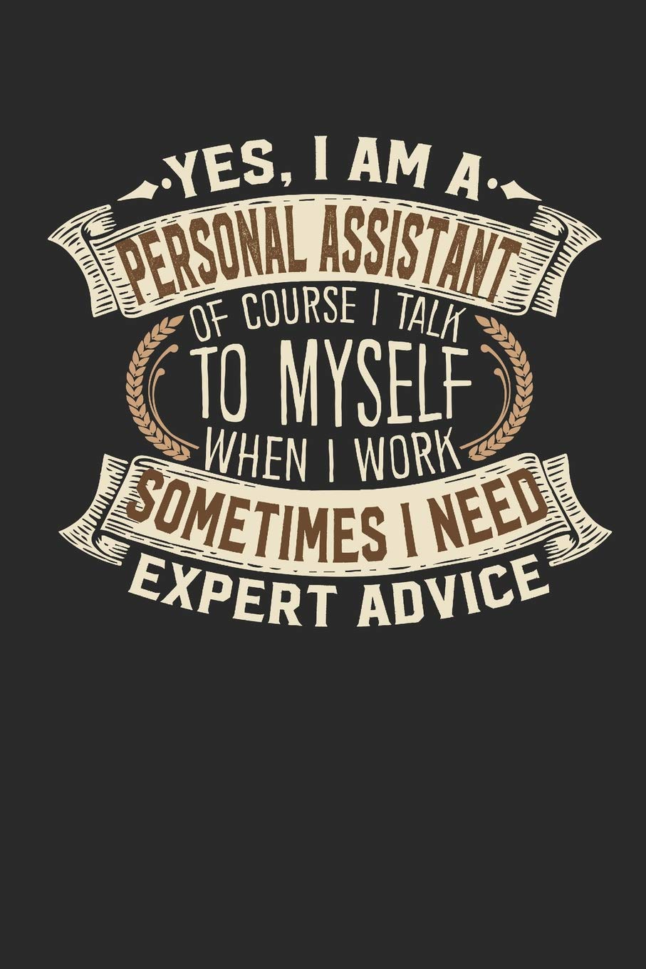 Amazon com: Yes, I am A Personal Assistant Of Course I Talk