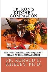 Fr. Ron's Kitchen Companion Kindle Edition