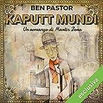 Kaputt Mundi (Martin Bora 3)   Ben Pastor