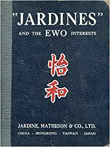 Jardines and the EWO Interests: Matheson & Co., Ltd
