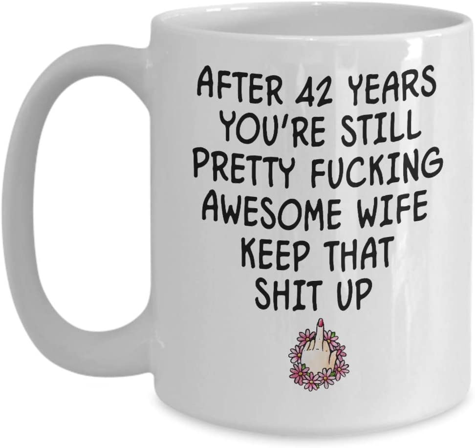 Amazon Com 42 Yr Anniversary Gifts For Women Her Wife 42nd Wedding Anniversary Funny Coffee Mugs Tea Cup 42 Years Engagement Married Xmas Birthday Present Ideas Kitchen Dining
