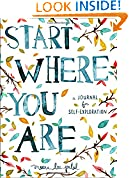 #7: Start Where You Are: A Journal for Self-Exploration