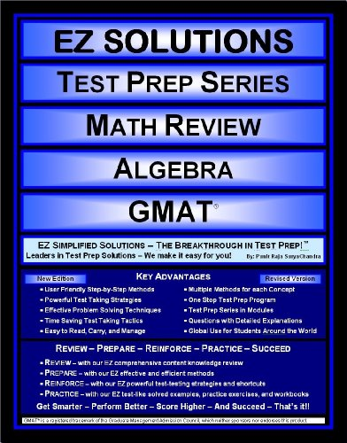 EZ Solutions - Test Prep Series - Math Review - Algebra - GMAT (Edition: Updated. Version: Revised. 2015)