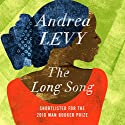 The Long Song Audiobook by Andrea Levy Narrated by Adrian Lester, Andrea Levy
