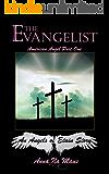 The Evangelist (A Transgender Thriller): American Angel Part One