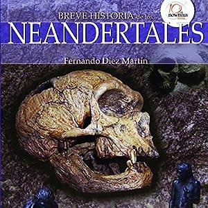 Breve historia de los neandertales Audiobook