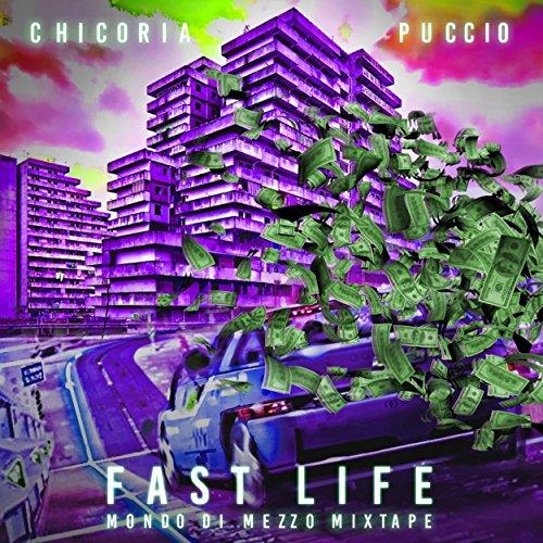 Fast Life (Mondo di Mezzo Mixtape)