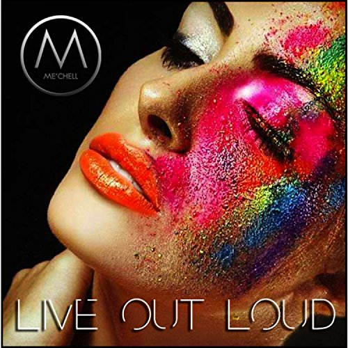 Live Out Loud (Loud Live Out Song)