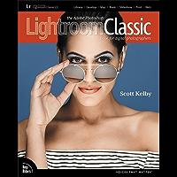 Kelby: Adobe PS Ltrm Clss CC Bk Dig (Voices That Matter)