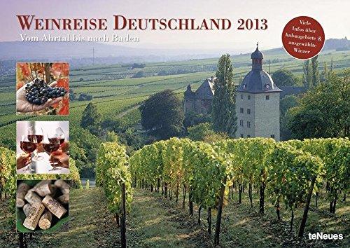 Weinreise Deutschland 2013: Vom Ahrtal nach Baden