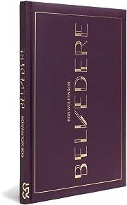 Belvedere - Edição Especial