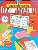 img - for Every Teacher's Guide To Class Management book / textbook / text book