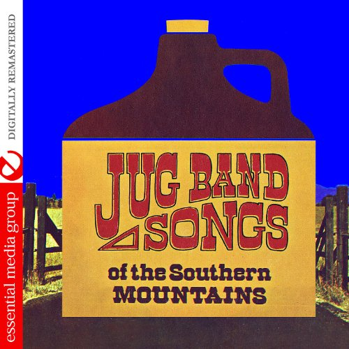 Jug Band Songs Of The Southern Mountains (Digitally -