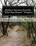 img - for Bethea-Kinney Family