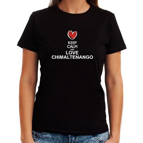 Idakoos Keep calm and love Chimaltenango chalk style Maglietta donna