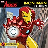 The Avengers Earths Mightiest Heroes! Iron Man is Born by Disney Book Group [Marvel Press,2011] (Paperback)