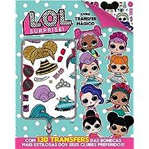 L.O.L. Surprise! - Livro Transfer Mágico