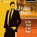 In the Heat of the Night Audiobook by John Ball Narrated by Dion Graham