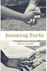 Assuming Hurts Paperback