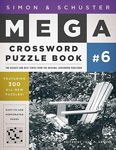 Simon & Schuster Mega Crossword Puzzle Book #6 (S&S Mega Crossword Puzzles) by Samson, John M.