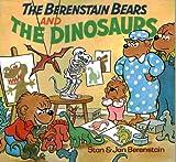 The Berenstain Bears and the Dinosaurs, Stan Berenstain, Jan Berenstain, 0394868838