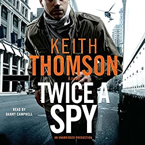 Twice a Spy Audiobook
