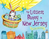 The Littlest Bunny in New Jersey: An Easter Adventure