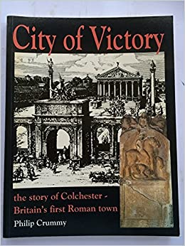 Book City of Victory: Story of Colchester - Britain's First Roman Town
