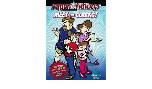 Super Siblings Clark Wars