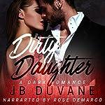 Dirty Daughter | JB Duvane