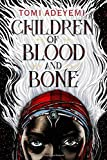 Books : Children of Blood and Bone (Legacy of Orisha)
